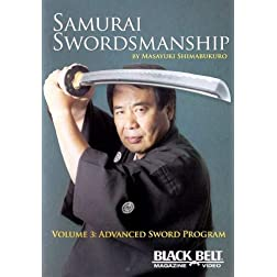 Samurai Swordmanship Vol. 3: Advanced Sword Program by Masayuki Shimabukuro