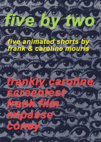 FIVE BY TWO: Five Animated Shorts by Frank & Caroline Mouris
