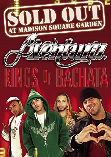 Sold Out at Madison Square Garden: Kings of Bachata