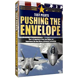 Test Pilots- Pushing the Envelope
