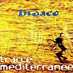 Tracce Mediterranee (2006)