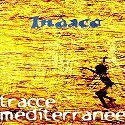 Tracce Mediterranee (2006)
