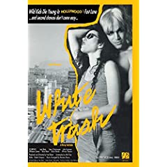White Trash   a film by fred baker