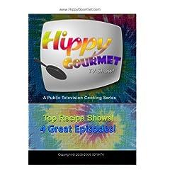 Hippy Gourmet - Best of PBS Recipes 4 Episode Set