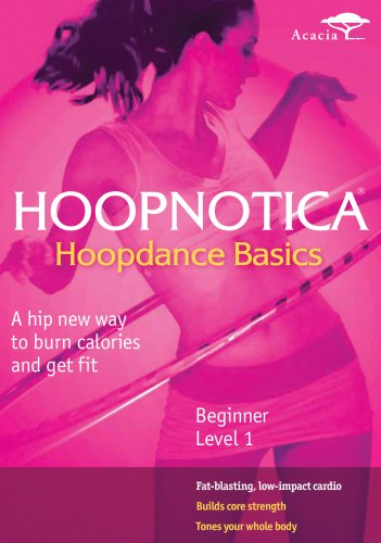 Hoopnotica: Hoopdance Basics - Beginner, Level 1