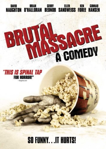 Brutal Massacre: A Comedy