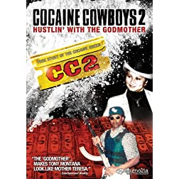 Cocaine Cowboys 2 - Hustlin' With The Godmother