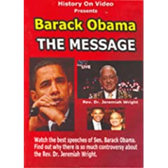 """Barack Obama """"The Message"""" with Rev. Dr.Jeremiah Wright"""