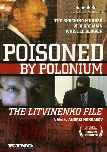 Poisoned By Polonium: The Litvinenko File (Rebellion) (2007)