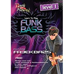 The Rock House Method: Learn Funk Bass, Level 1 - Featuring Freekbass