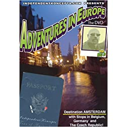 Adventures in Europe  Vol 1 Destination Amsterdam with stops in Belgium, Germany and Czech Republic