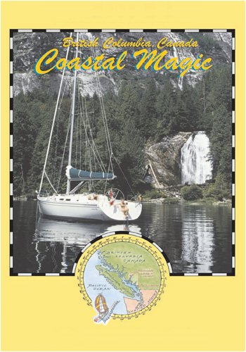 Dreamspeaker Destinations Coastal Magic Sailing British Columbia