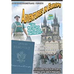 Adventures in Europe  Vol 3 Oktoberfest - The Bovarian Bohemian Adventure