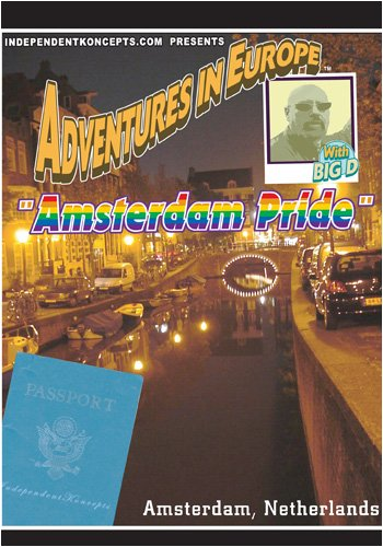 Adventures in Europe  Vol 5 Amsterdam Pride