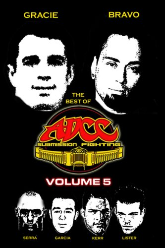 "ADCC ""The Best of ADCC Vol. #5"" (Eddie Bravo -vs- Royler Gracie)"