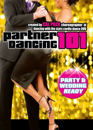 Cal Pozo's Partner Dancing 101: Party and Wedding Ready