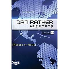 Dan Rather Reports #230: Heroes at Home