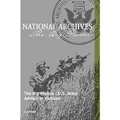 The Big Picture - U.S. Army Advisor in Vietnam