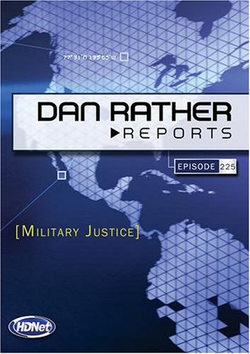 Dan Rather Reports #225: Military Justice (WMVHD)