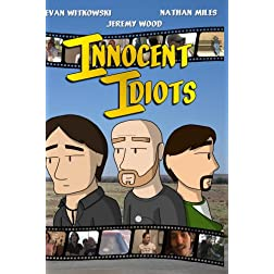 Innocent Idiots