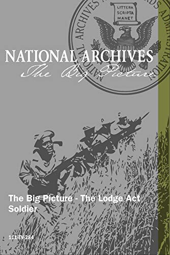 The Big Picture - The Lodge Act Soldier