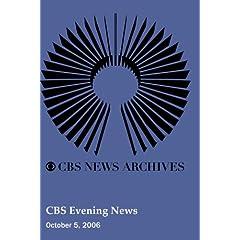 CBS Evening News (October 5, 2006)