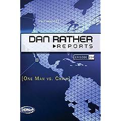 Dan Rather Reports #234: One Man vs. China