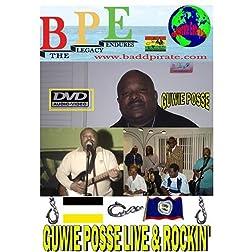 GUWIE POSSE LIVE & ROCKIN'