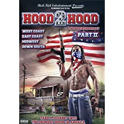 Hood 2 Hood: Blockumentary, Vol. 2