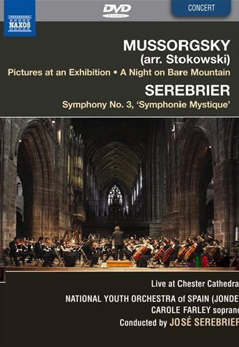 Mussorgsky/Stokowski: Pictures at an Exhibition; A Night on Bear Mountain & Serebrier: Symphony No. 3 'Symphonie Mystique'