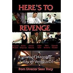 Here's To Revenge