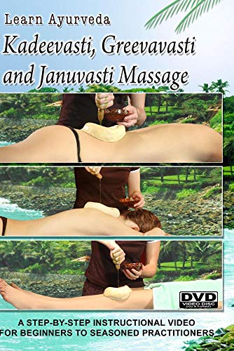 Learn Ayurveda - Kadeevasti, Greevavasti, & Januvasti Massage  (NTSC Version)