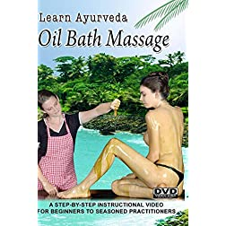 Learn Ayurveda - Oil Bath Massage  (NTSC Version)