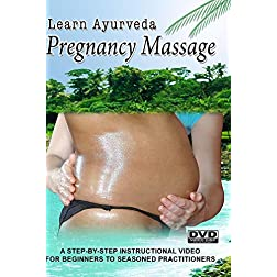 Learn Ayurveda - Pregnancy Massage  (NTSC Version)