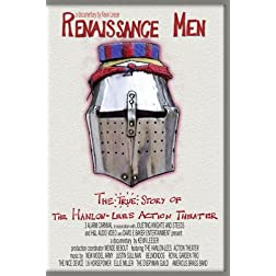 Renaissance Men, the true story of The Hanlon-Lees Action Theater
