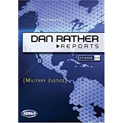 Dan Rather Reports #225: Military Justice (2 DVD Set - WMVHD DVD & Standard Definition DVD)