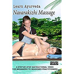 Learn Ayurveda - Navarakizhi Massage  (NTSC Version)