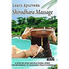 Learn Ayurveda - Shirodhara Massage (PAL  Version)