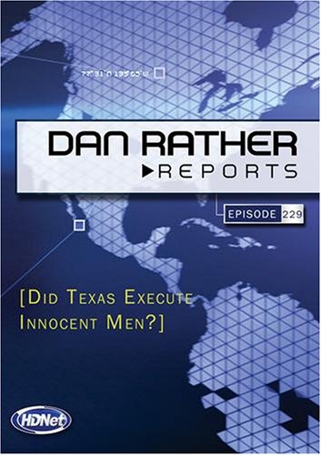 Dan Rather Reports #229: Did Texas Execute Innocent Men? (2 DVD Set - WMVHD DVD & Standard Def. DVD)