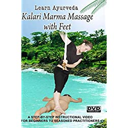 Learn Ayurveda - Kalari Marma Massage with Feet  (NTSC Version)