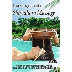 Learn Ayurveda - Shirodhara Massage (NTSC  Version)