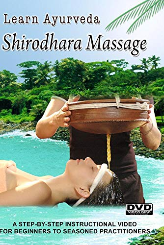 Learn Ayurveda - Shirodhara Massage (NTSC  Version)