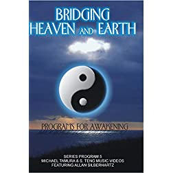 Bridging Heaven & Earth with Michael Tamura