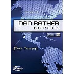 Dan Rather Reports #216: Toxic Trailers (2 DVD Set - WMVHD DVD & Standard Definition DVD)