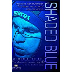 SHADED BLUE - The Deepest Man on Earth
