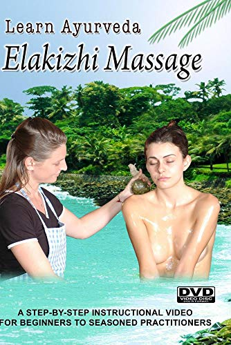 Learn Ayurveda - Elakizhi Massage  (NTSC Version)