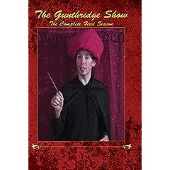 The Gunthridge Show: The Complete First Season