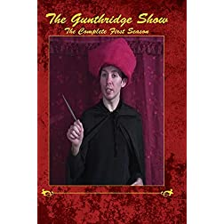 The Gunthridge Show: The Complete First Season