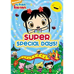 Ni Hao Kai-Lan: Super Special Days