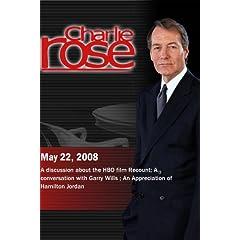 Charlie Rose (May 22, 2008)